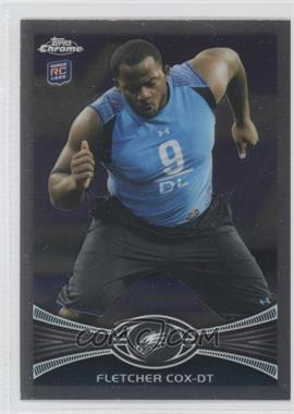 2012 Topps Chrome - [Base] #82 - Fletcher Cox