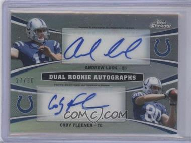 2012 Topps Chrome - Dual Rookie Autographs - [Autographed] #DRA-LF - Andrew Luck, Coby Fleener /30