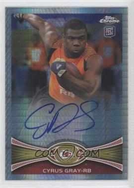 2012 Topps Chrome - Rookie Autographs - Prism Refractor [Autographed] #49 - Cyrus Gray /50