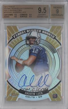 2012 Topps Finest - Atomic Rookie - Gold Refractor Autograph #FARA-AL - Andrew Luck /25 [BGS9.5GEMMINT]
