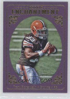 2012 Topps Magic - Rookie Enchantment #RE-TR - Trent Richardson