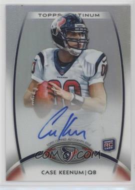 2012 Topps Platinum - [Base] - Refractor Autograph [Autographed] #156 - Case Keenum