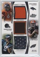 Brock Osweiler, Brandon Weeden, Nick Foles /559