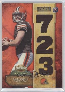 2012 Topps Triple Threads - Relics #TTR-15 - Brandon Weeden /36
