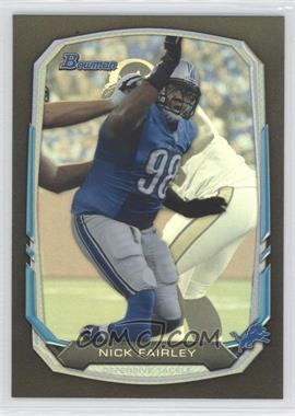 2013 Bowman - [Base] - Black Rainbow Foil #54 - Nick Fairley