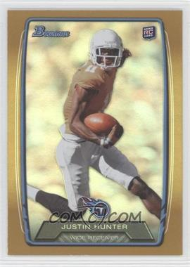 2013 Bowman - [Base] - Gold Rainbow Foil #196 - Justin Hunter /399