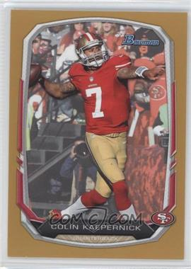 2013 Bowman - [Base] - Gold #101 - Colin Kaepernick /75