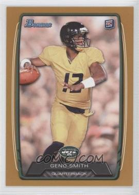 2013 Bowman - [Base] - Gold #150 - Geno Smith /399