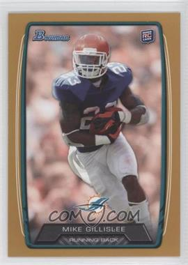 2013 Bowman - [Base] - Gold #151 - Mike Gillislee /399