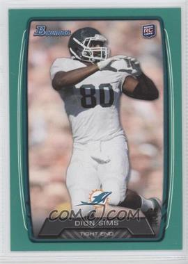 2013 Bowman - [Base] - Green #111 - Dion Sims /99