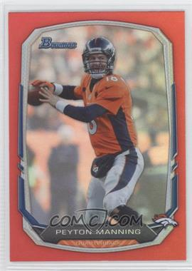 2013 Bowman - [Base] - Red Rainbow Foil #100 - Peyton Manning /25