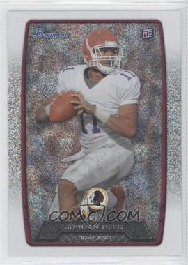 2013 Bowman - [Base] - Silver Ice #162 - Jordan Reed