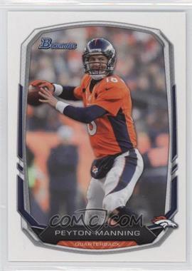 2013 Bowman - [Base] #100 - Peyton Manning
