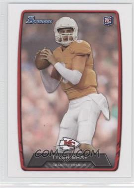 2013 Bowman - [Base] #114 - Tyler Bray
