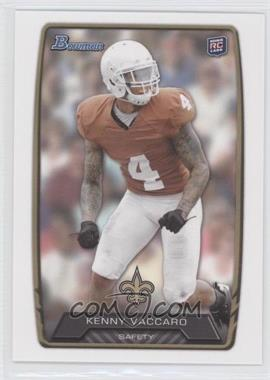 2013 Bowman - [Base] #172 - Kenny Vaccaro