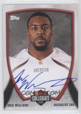 2013 Bowman - NFLPA Collegiate Bowl Autographs #91 - Josh Williams