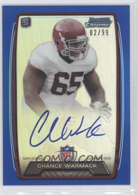 2013 Bowman - Rookie Chrome Refractor Autograph - Blue [Autographed] #RCRA-CW - Chance Warmack /99