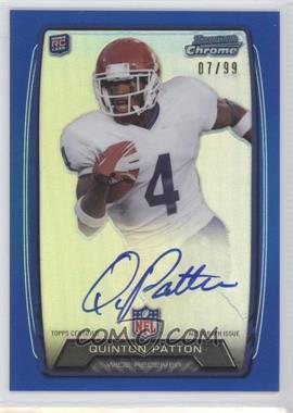 2013 Bowman - Rookie Chrome Refractor Autograph - Blue [Autographed] #RCRA-QP - Quinton Patton /99