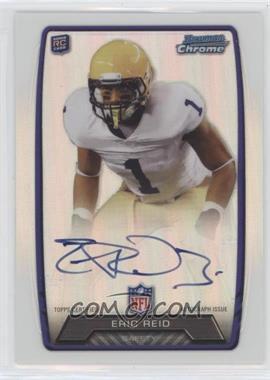 2013 Bowman - Rookie Chrome Refractor Autograph #RCRA-ERE - Eric Reid