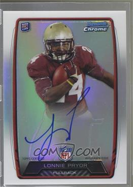 2013 Bowman - Rookie Chrome Refractor Autograph #RCRA-LP - Lonnie Pryor