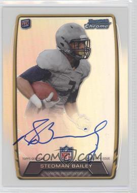 2013 Bowman - Rookie Chrome Refractor Autograph #RCRA-SB - Stedman Bailey
