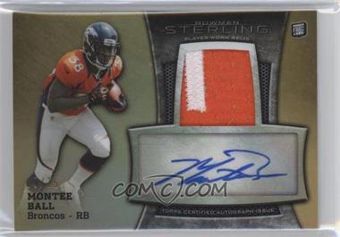 2013 Bowman Sterling - Autograph Rookie Relics - Gold Refractor #BSAR-MBA - Montee Ball /75