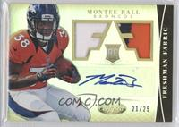Freshman Fabric Signatures - Montee Ball /25