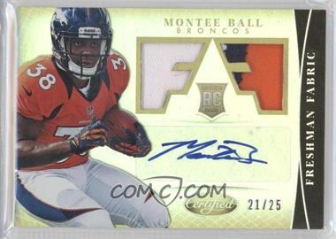 2013 Panini Certified - [Base] - Mirror Gold #329 - Freshman Fabric Signatures - Montee Ball /25