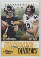Ben Roethlisberger, Heath Miller #/99