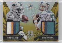 Mike Wallace, Ryan Tannehill #/10