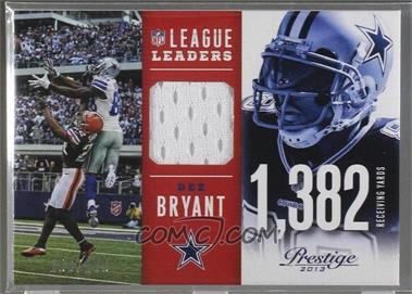 2013 Prestige - League Leaders Materials #11 - Dez Bryant /199