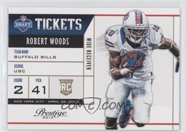 2013 Prestige - NFL Draft Tickets #10 - Robert Woods