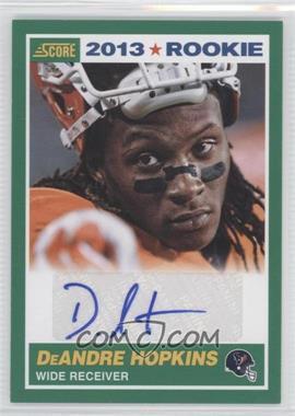 2013 Score - [Base] - Rookie Signatures [Autographed] #356 - DeAndre Hopkins