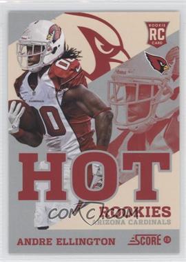 2013 Score - Hot Rookies - Retail #27 - Andre Ellington