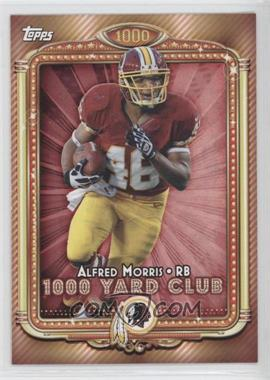 2013 Topps - 1000 Yard Club #3 - Alfred Morris