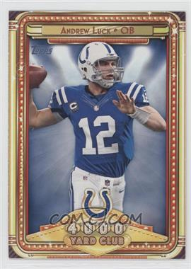 2013 Topps - 4000 Yard Club #7 - Andrew Luck