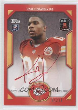 2013 Topps - Rookie Premiere Autographs - Red Ink #RPA-KD - Knile Davis /10