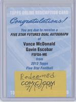 Vance McDonald, Gavin Escobar [BeingRedeemed] #/20