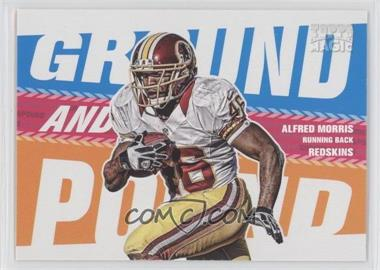 2013 Topps Magic - Ground and Pound #GAP-AM - Alfred Morris