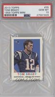 Tom Brady [PSA10]