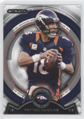 2013 Topps Strata - [Base] #113 - Peyton Manning