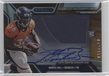 2013 Topps Strata - Clear Cut Autograph Rookie Relics - Bronze #CCAR-MBA - Montee Ball /150