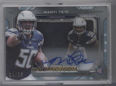 2013 Topps Strata - Signature Rookie Relics #SSR-MT - Manti Te'o /35