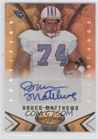Bruce Matthews #/10