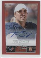 Tom Savage #/35