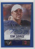 Tom Savage /99
