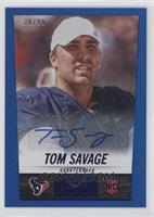 Tom Savage #/99