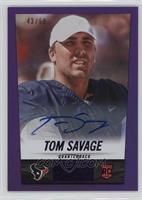 Tom Savage #/50