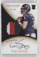 Tom Savage #/99