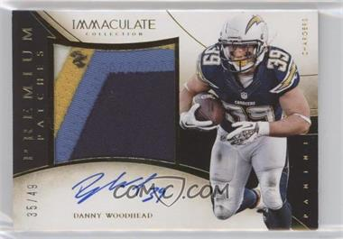 2014 Panini Immaculate Collection - Premium Patches Autographs #P-DW - Danny Woodhead /49